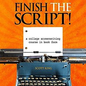 Finish the Script! Audiobook