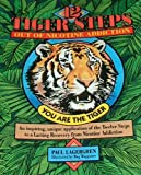 The 12 Tiger Steps Out of Nicotine Addiction, Paul Lagergren, 0964549247