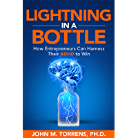 Lightning in a Bottle: How Entrepreneurs Can Harness Their ADHD to Win