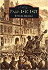 Paris 1870-1871 : L'année terrible par Baconin