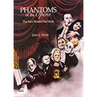 Phantoms of the Opera: The Face Behind the Mask (English Edition)
