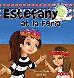 img - for Girl to the World: Estefany at la Feria book / textbook / text book