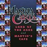 Lord of the Ages/Martin's Cafe by Magna Carta (1999-08-02)