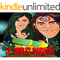 LE SIMPLET MARIACHI (French Edition)