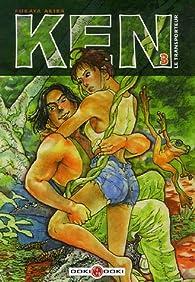 Ken le transporteur, tome 3 par Akira Fukaya