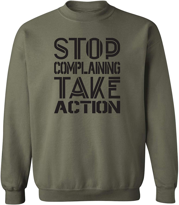 ZeroGravitee Stop COMPLAINING TAKE Action Crewneck Sweatshirt