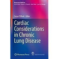 Cardiac Considerations in Chronic Lung Disease (Respiratory Medicine)