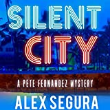 Bargain Audio Book - Silent City  A Pete Fernandez Mystery  Bo