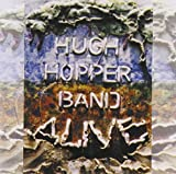 Alive by Hugh Hopper (2012-09-24)