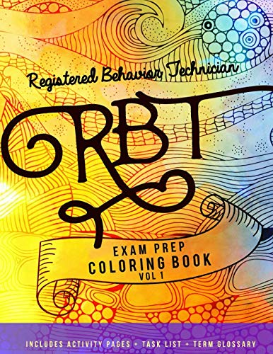 Registered Behavior Technician: RBT Exam Prep Coloring Book: Volume 1