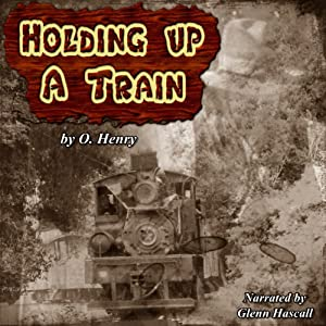 Holding Up a Train Audiobook