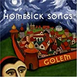 Homesick Songs [Us Import] by Golem (2004-10-19)