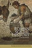 Roman Social History, Tim G. Parkin and Arthur J. Pomeroy, 0415426758