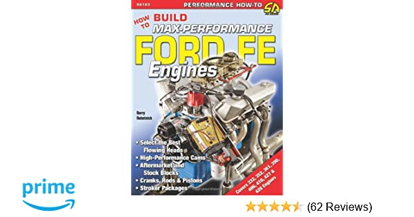 How to Build Max-Performance Ford FE Engines (Performance How-To