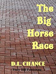 The Big Horse Race (English Edition)