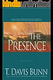 The Presence (Power and Politics Book #1): A Novel