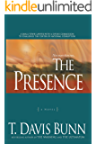 The Presence (Power and Politics Book #1): A Novel