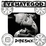 Dopesick (Colored Vinyl)
