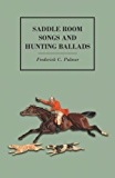 Saddle Room Songs and Hunting Ballads