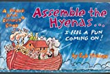 Assemble the Hyenas (I Feel a Pun Coming On), Bob Thaves, 0886875293