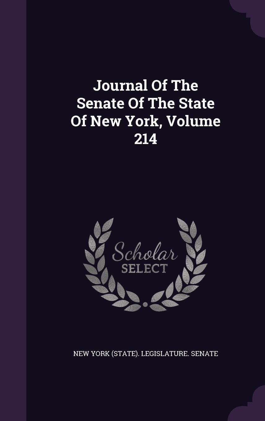 Journal Of The Senate Of The State Of New York, Volume 214 pdf