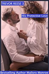 Trevor Reese: His Protective Love Kindle Edition
