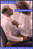 Trevor Reese: His Protective Love (English Edition)
