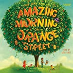 One Day and One Amazing Morning on Orange Street | Joanne Rocklin