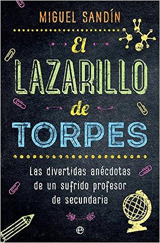 El Lazarillo De Torpes por Miguel Sandín epub