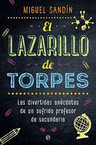 El lazarillo de torpes Tapa blanda – 11 sep 2018 Miguel Sandín La Esfera 8491643397 Cartoons & comic strips
