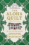 The Aloha Quilt: An Elm Creek Quilts Novel (The Elm Creek Quilts)