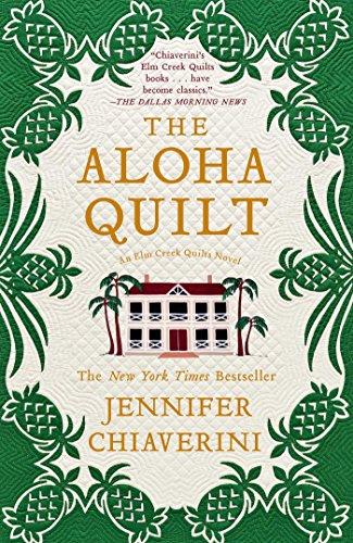 The Aloha Quilt by Jennifer Chiaverini
