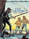 L'Eau carnivore : Une histoire du journal Tintin (Les Aventures de Gilles Roux et Marie Meuse .) par Magda