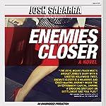 Enemies Closer | Josh Sabarra