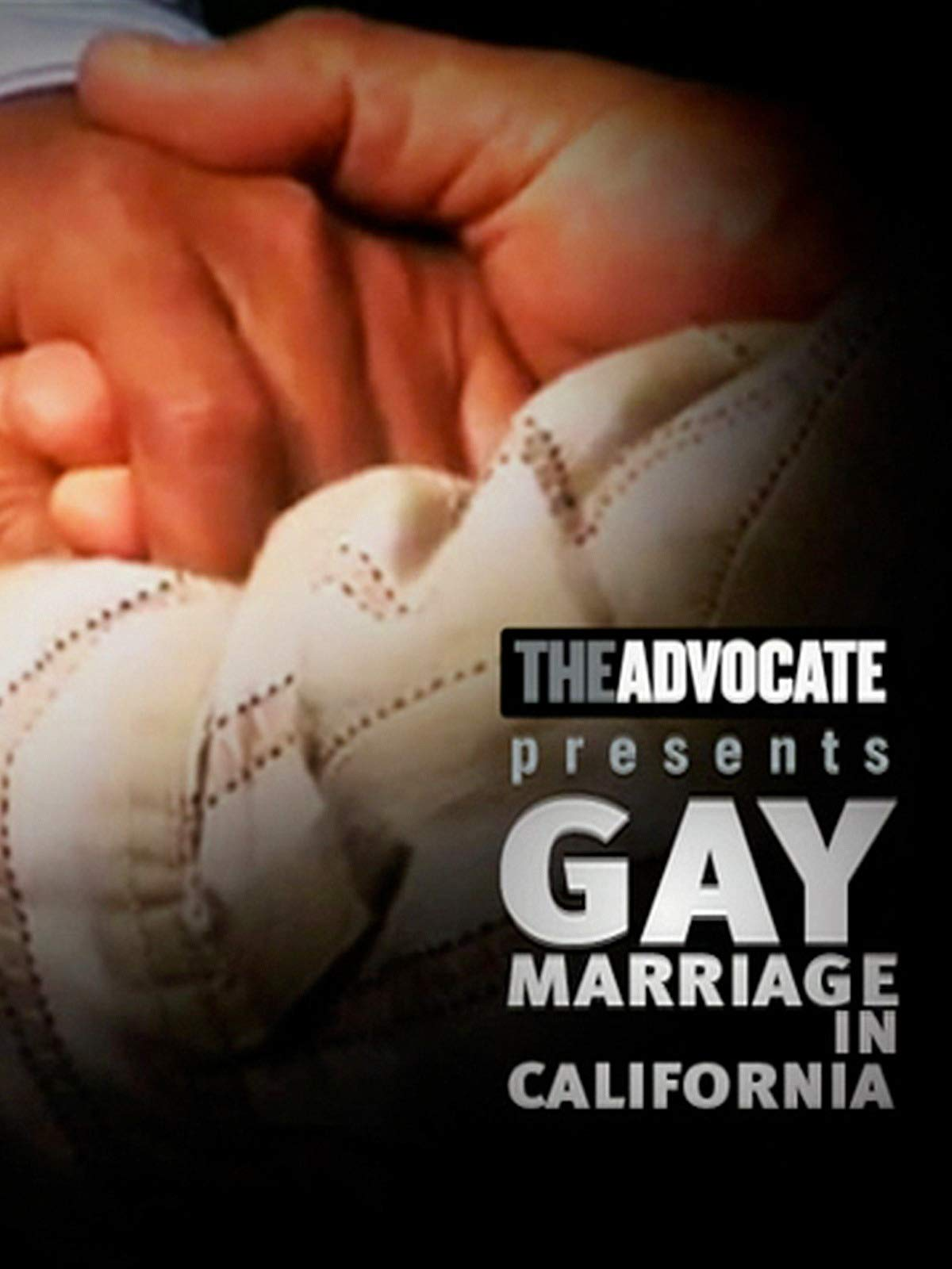 The Advocate Presents: Gay Marriage in California
