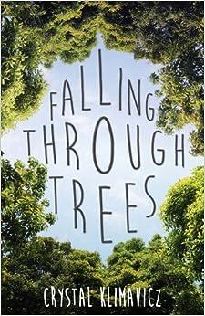 Falling Through Trees por Crystal Klimavicz epub