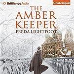 The Amber Keeper | Freda Lightfoot