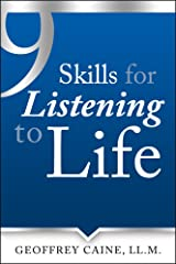 9 Skills for Listening to Life (The Listening to Life Series Book 1) Kindle Edition