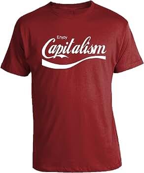 Enjoy Capitalism T-Shirt  Communist Socialist Marx Lenin