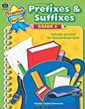 Prefixes & Suffixes Grade 4 (Practice Makes Perfect (Teacher Created Resources))