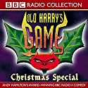 Old Harry's Game: Christmas Special Radio/TV Program by Andy Hamilton Narrated by Jimmy Mulville, Andy Hamilton, Robert Duncan, Annette Crosbie, James Grout