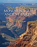 The Grand Canyon, Monument to an Ancient Earth: Can Noah s Flood Explain the Grand Canyon?