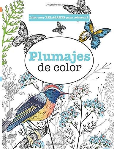 Libro : Libros Para Colorear Adultos 5: Plumajes De Color...
