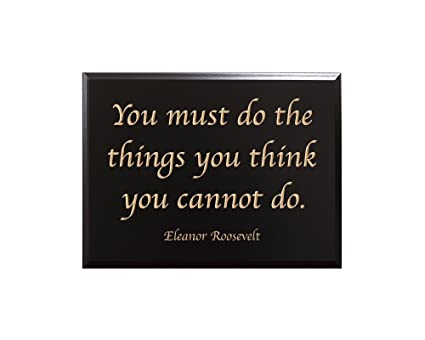 Amazon Timbercreekdesign You Must Do The Things You Think You