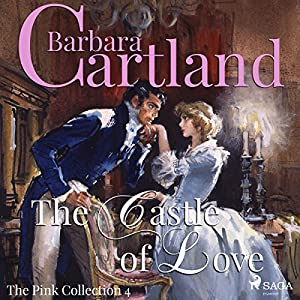 The Castle of Love (The Pink Collection 4) Hörbuch