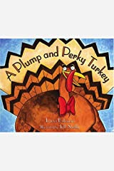 A Plump and Perky Turkey Kindle Edition