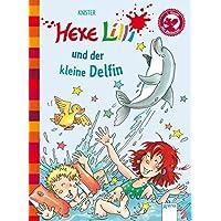 Hexe Lilli und der kleine Delfin: Hexe Lilli für Erstleser