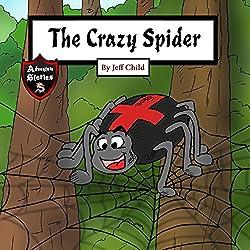 The Crazy Spider