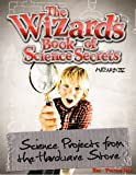 The Wizard's Book of Science Secrets - Red, Wizard IV, 0983606609
