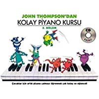 IADESİZ-John Thompson'dan Kolay Piyano Kursu (3. Bölüm)
